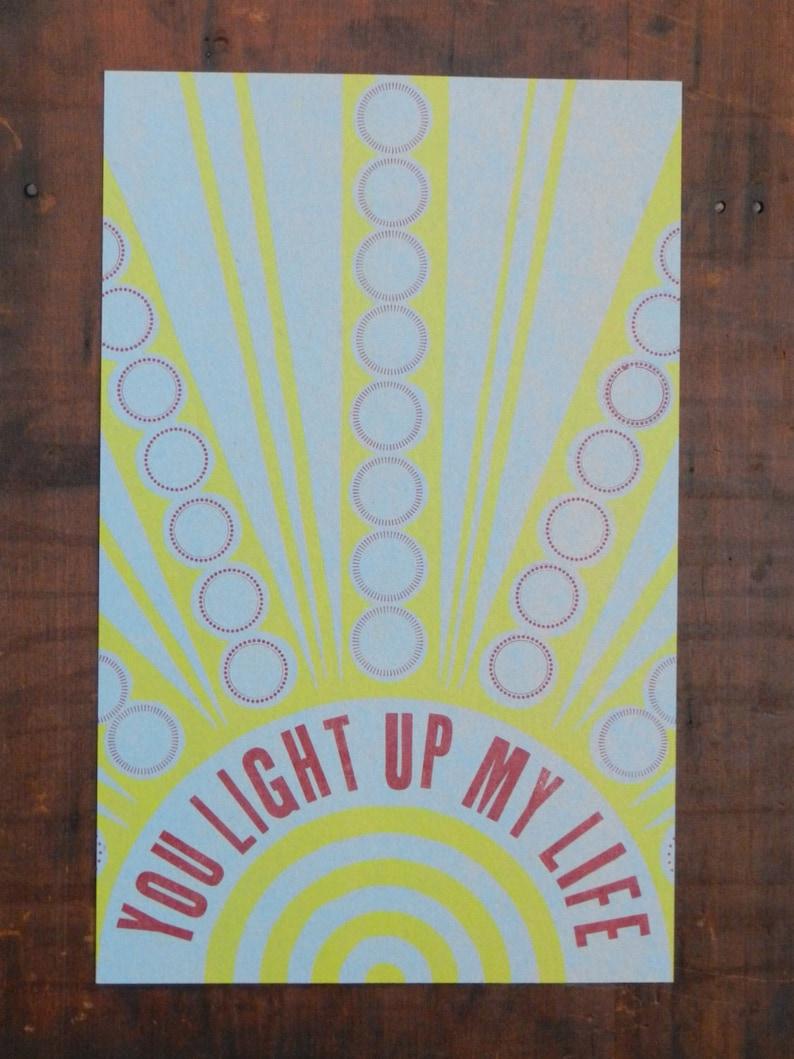 You Light Up My Life letterpress print on chipboard
