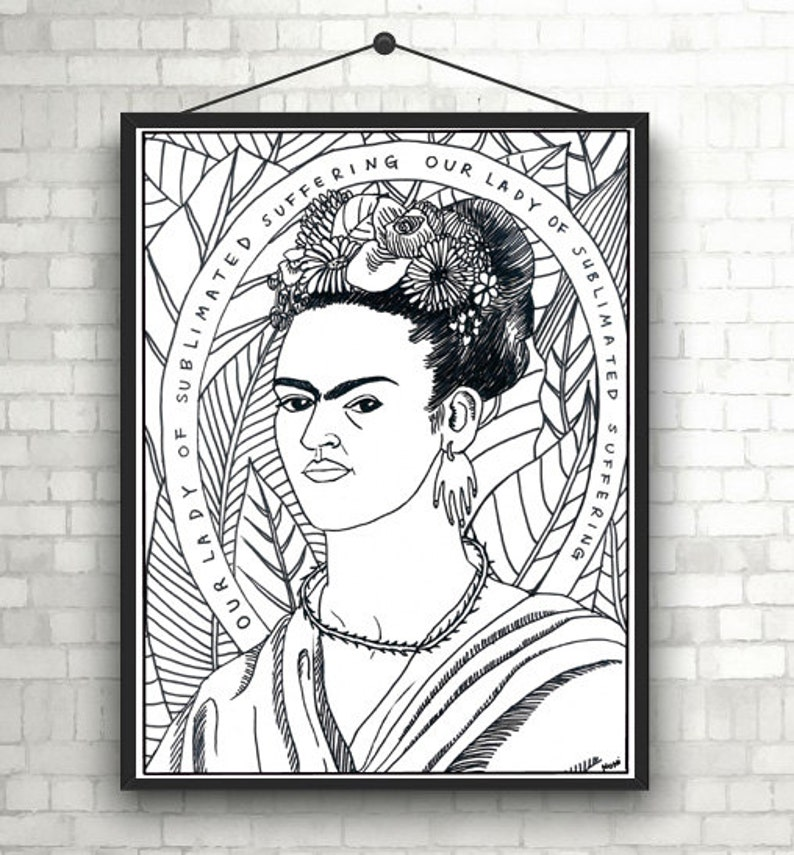 Our Lady Of Sublimated Suffering Frida Kahlo Portraits Coloring Pages For Adults Pdf