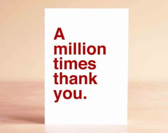 Simple Thank You Card, Modern Thank You, Masculine Thank You, Everyday Thank You, Blank Thank You, A million times thank you.