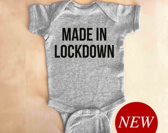 Funny Mothers Day Gift, Gift for Mom, Funny Baby Clothes, Funny Mom Gift, Funny Baby Gift, MADE IN LOCKDOWN Baby Bodysuit