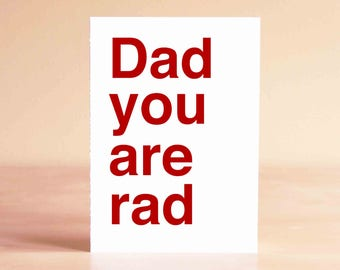 Funny Fathers Day Card - Funny Father's Day Gift - Dad Card from Daughter - Dad you are rad