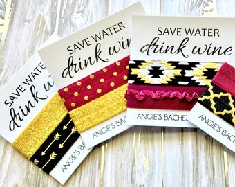 Bachelorette Hair Tie Favors | Save Water Drink Wine | Bachelorette Hair Ties | Party Favor Hair Ties | PERSONALIZED Hair Tie Favors