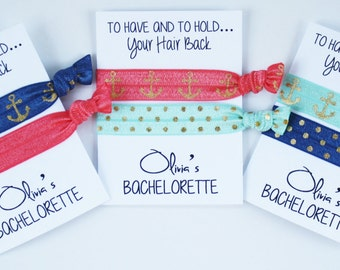 To Have and To Hold Bachelorette Elastic Hair Ties / CUSTOM Hair Ties / Wristlet Tie / Bachelorette Party Favor / Anchor Gold / Many Colors
