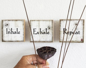 "Inhale Exhale Repeat, SET of 3 art tiles, 3.5""x3.5"""