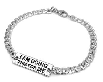 I Am Doing This For Me Bracelet - Nickel Free Motivational Quote Charms - Stainless Steel Chain - Workout / Weight Loss Motivational Jewelry