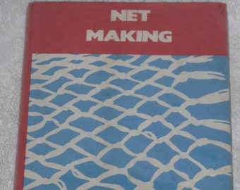 Net Making Book by Charles Holdgate Diagrams, Instructions, Knots  Vintage 1970's