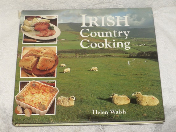 Irish Country Cooking Cookbook by Helen Walsh Vintage Recipes Ireland