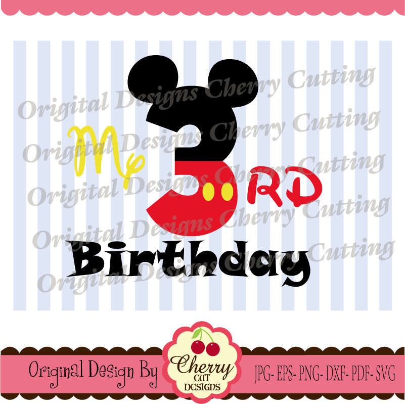 My 3rd Birthday Svg Dxf Mickey Number 3 Silhouette