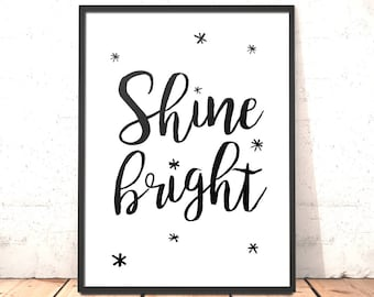 Scandi Print Shine Bright  | Scandi Nursery Decor | Gift for a Friend Girlfriend | Girls Room Decor | Gift for Bridesmaids | Good Luck Gift