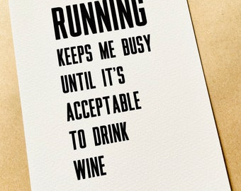 Running Picture | Funny Running Quote | Gift for Runner | Running Wine Quote | Running Keeps Me Busy | Gift for Athlete | Gift Sportswoman