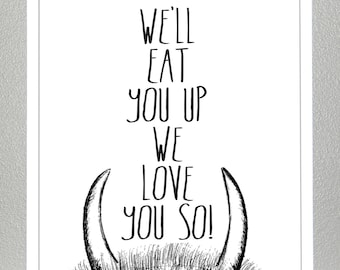 We'll Eat You Up - Where the wild things are - 8x10 print