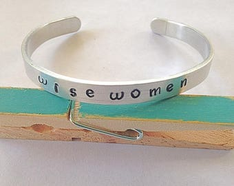 Wise Women or Wise Woman Stamped Bracelet, Aluminum Cuff Bracelet, Custom Hand Stamped Bracelet, Boho Jewelry, Gifts for her
