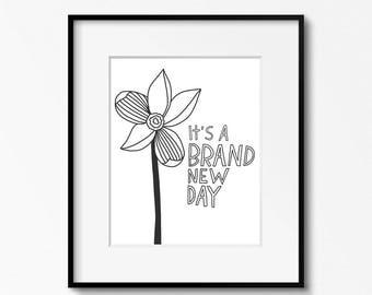 Brand New Day 8x10 printable - digital download - black and white art - DIY home office decor - classroom decor - printable wall art