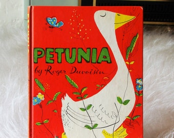 Vintage Petunia Children's Book / Written and Illustrated by Roger Duvoisin / Knopf / Copyright 1950
