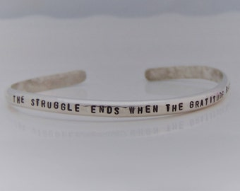The Struggle ends when the gratitude begins Bracelet