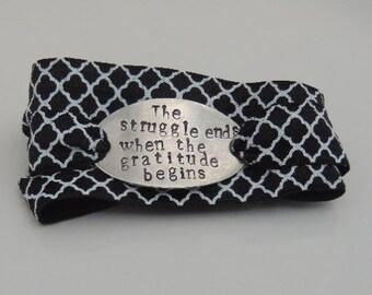 Wrap Bracelet - The struggle ends when the gratitude begins