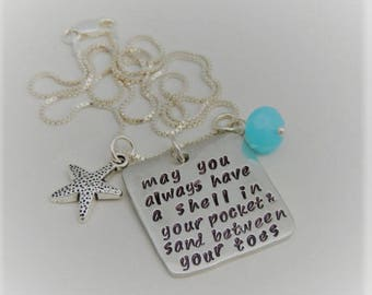 May you always have a shell in your pocket and sand between your toes- Hand Stamped Pendant Necklace - Starfish Charm