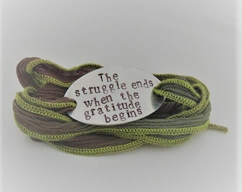 Silk Wrap Bracelet -  The struggle ends when the gratitude begins