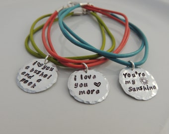 Leather Bracelet - I love you a bushel & a peck, I love you more, You're my sunshine - Hand Stamped
