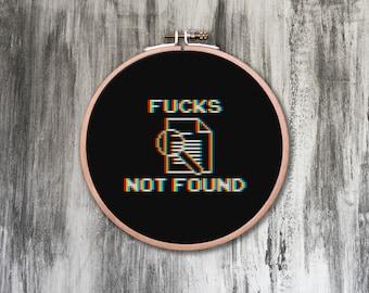 Fucks Not Found Cross Stitch Pattern
