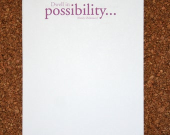 "Set of 4 Personalized Notepads with Inspirational Quote ""Dwell in Possibility"" / Emily Dickinson / Custom Note Pad"