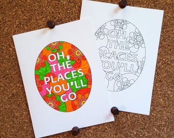 Oh, the Places You'll Go Coloring Card / Add Your Own Color / Coloring Page / Encouragement / Inspirational Quote / Dr. Seuss
