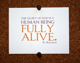 "Set of 10 / Inspirational Cards with Quote by St. Irenaeus ""The glory of God is a human being fully alive"""