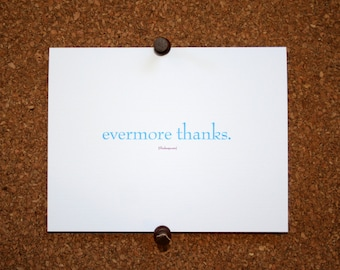 "Set of 10 / Inspirational Cards with Quote by William Shakespeare ""Evermore Thanks."""