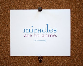 "Set of 10 / Inspirational Cards with Quote by  E. E. Cummings ""Miracles are to come."""