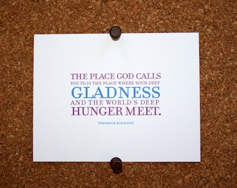 "Set of 10 / Inspirational Cards with Quote by Frederick Buechner ""The place God calls you to is the place where your deep gladness..."""