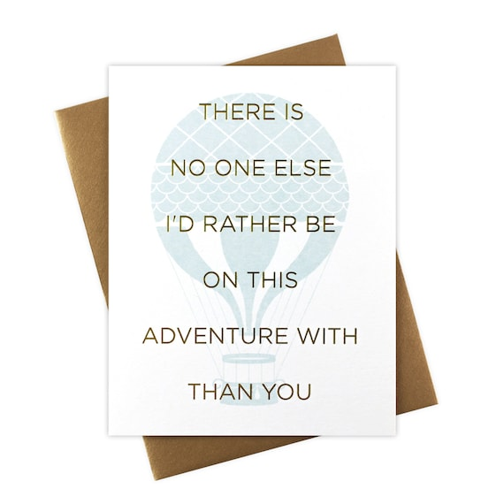 Theres No One Else Id Rather Be On This Adventure Etsy