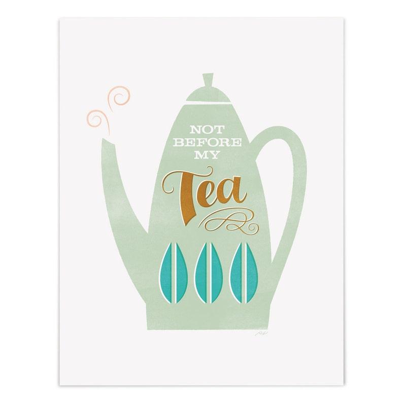 Not Before My Tea  Digital Giclee Art Print image 0