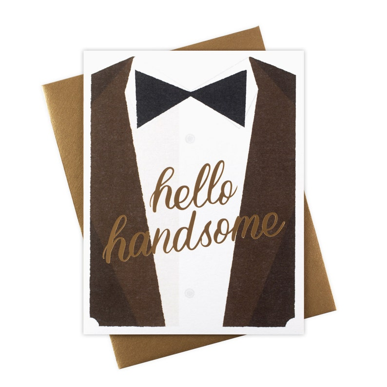 Hello Handsome  Gold Foil Stamped Greeting Card image 0