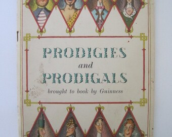 Prodigies and Prodigals: Brought to Book by Guinness, 1939 Edition