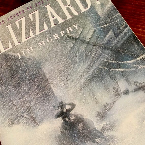 Blizzard, Jim Murphy, History of the 1888 Blizzard, Northeast USA,  Illustrated, Non Fiction, Award Winning Author, Scholastic Press