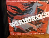 The United States Air Force Band Col. Arnald D. Gabriel, conductor - Warhorses - 12 quot vinyl lp (No Label,1983) - Still Sealed