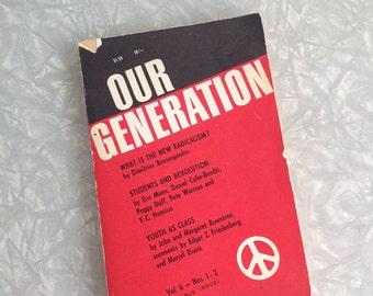 Vintage Book, Our Generation, Volume 6, Nos 1-2, Anarchist Journal, Political Essays, Anarchist Book,  Dimitrios Roussopoulous