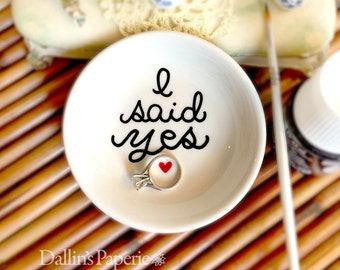Engagement Ring Dish, Engagement Gift, I said yes, Hand painted, Bridal shower gift, Customized ring holder, gift for the bride
