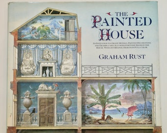 The Painted House Graham Rust 1988 vintage interior design decorating coffee table book murals trompe l'oeill illusions wall decoration