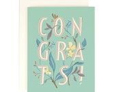 Congrats Floral Type - Greeting Card