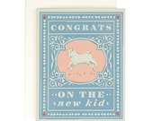 Congrats on the new kid - Baby Card