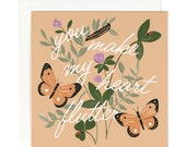 You Make My Heart Flutter - Greeting Card