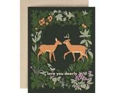 Love You Deerly - Greeting Card