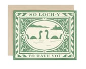So Lochy to Have You - Greeting Card
