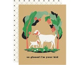 Glaaad I'm Your Kid - Mother's Day/Father's Day Card