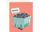 You are Berry Special to me - greeting card