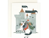 Dad King of Our Castle - Greeting Card