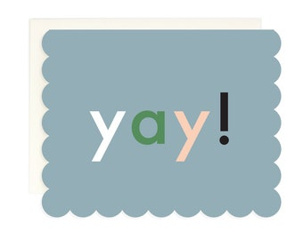Yay! - Scalloped Greeting Card