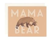 Mama Bear - Greeting Card