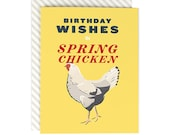 Birthday Wishes to a Spring Chicken - Greeting Card